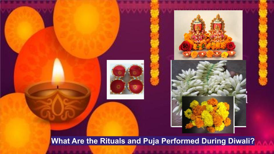 What Are the Rituals and Puja Performed During Diwali?