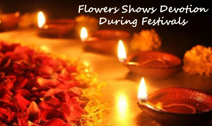 Flowers Signify Devotion And Sacredness During Festivals
